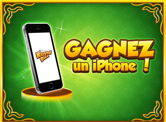Gagnez un iPhone à RoyalDice !