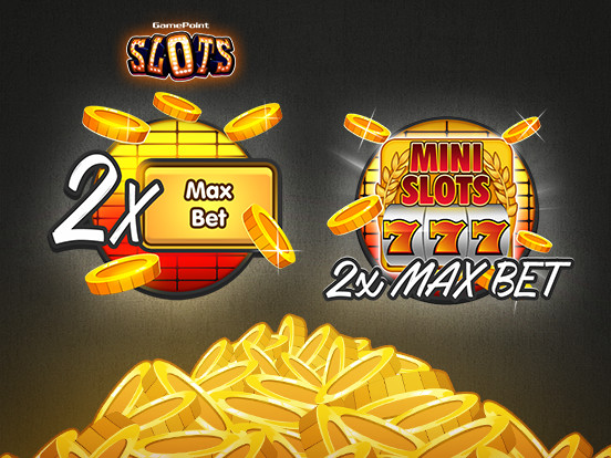 Double your Slots and Mini Slots Winnings!