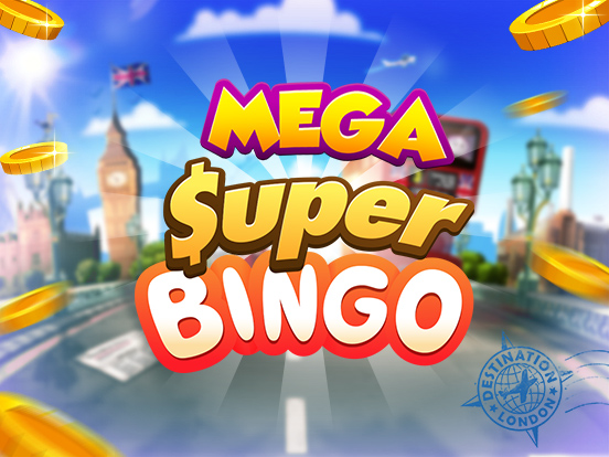Win big during our Mega SuperBingos Event!