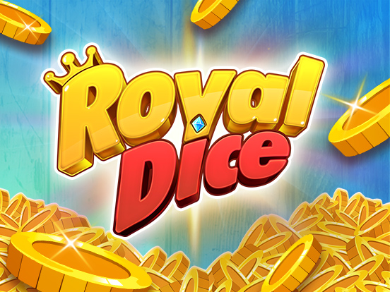Filled RoyalDice Jackpots!
