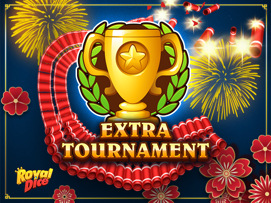 Extra Tournament à RoyalDice !