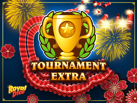 Tournament Extra no RoyalDice!